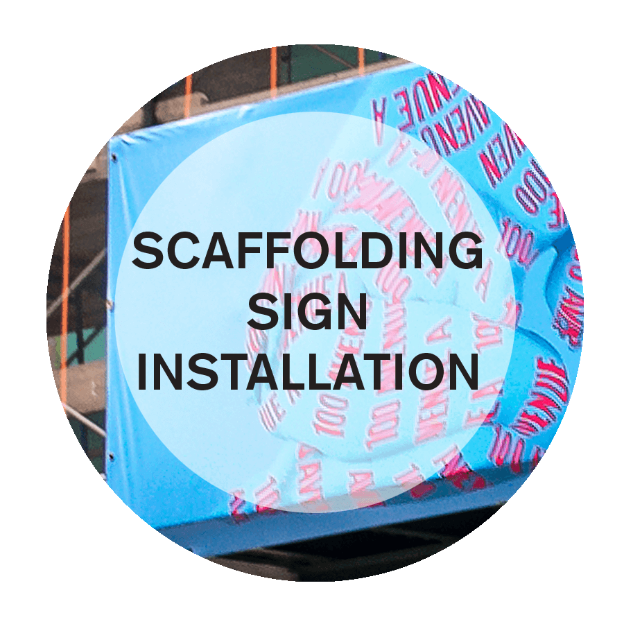 Scaffolding sign installation in NYC