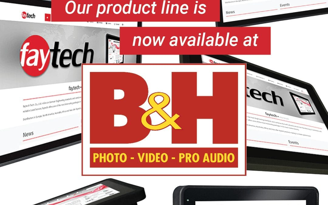 faytech products are now available at B&H Photo